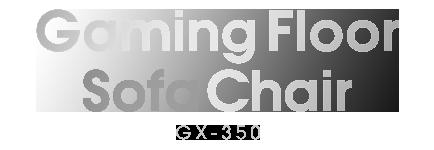 Gaming Floor Sofa Chair GX-350